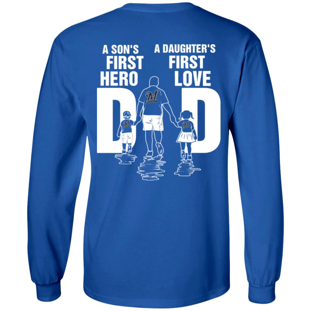 Son Is First Hero Daughter Is First Love Milwaukee Brewers Dad Tshirt
