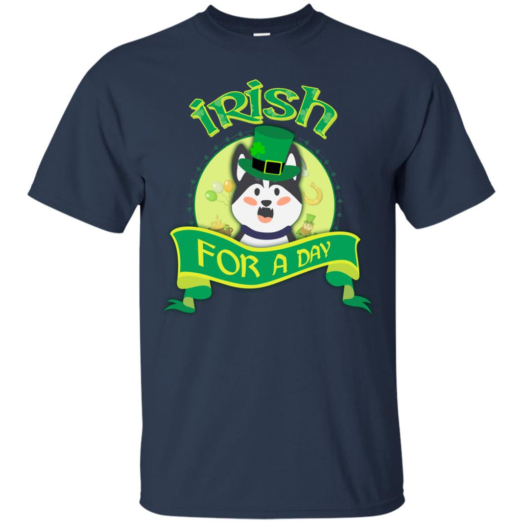 Funny Husky Shirt Irish For A Day Siberian Dog St. Patrick's Day Gift