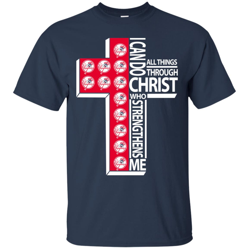 Gorgeous I Can Do All Things Through Christ New York Yankees Tshirt