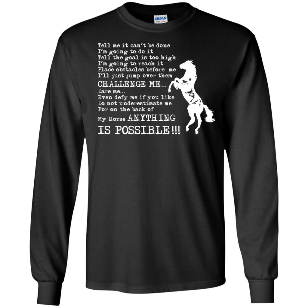 My Horse Tee Shirt Anything Is Possible Horse Tshirt For Equestrian Gift