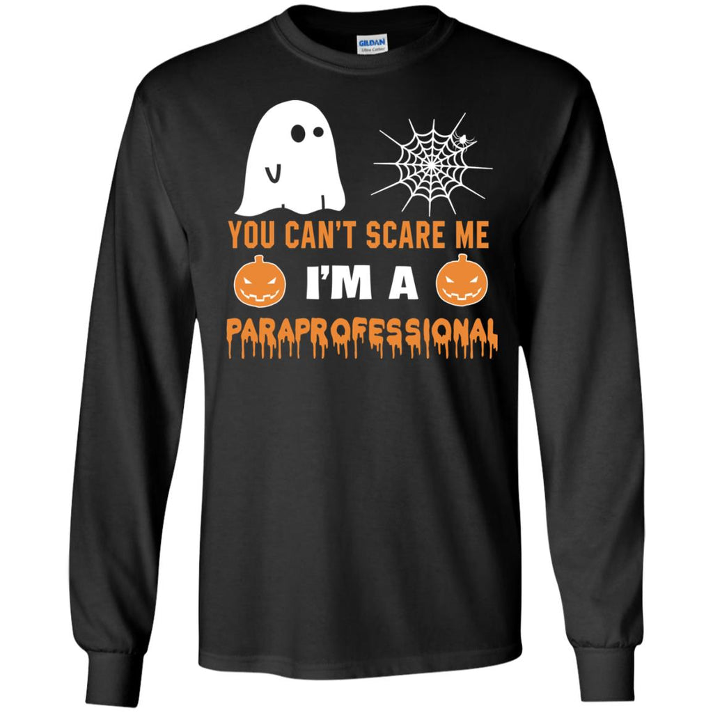 You Can't Scare Me Paraprofessional Halloween Tee Shirt