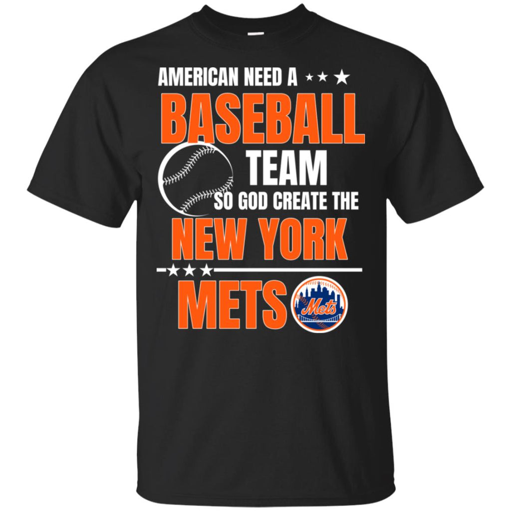 American Need A New York Mets Team T Shirt