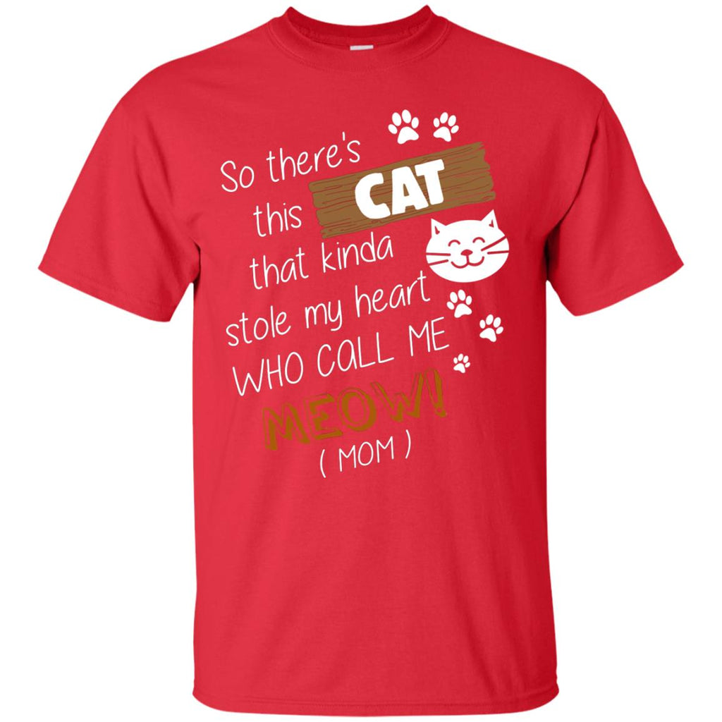 Cat Tee - Stole heart and call mom Tshirt