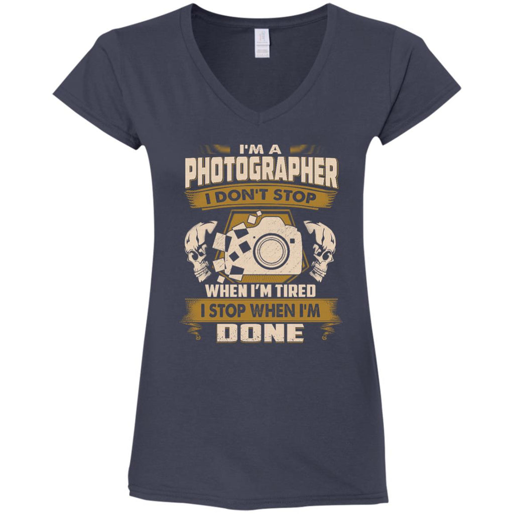 Black Photographer Tee Shirt I Don't Stop When I'm Tired Gift Tshirt