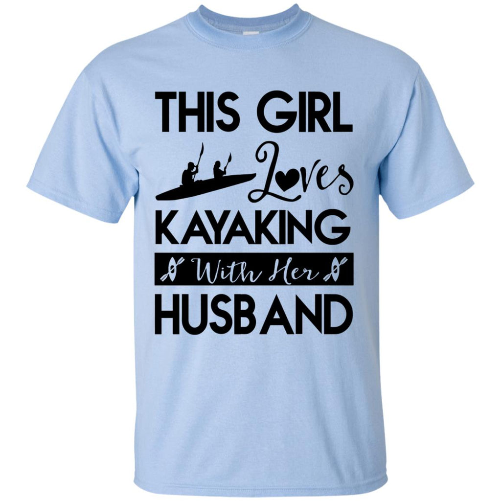 This Girl Loves Kayaking With Her Husband Tshirt Gift