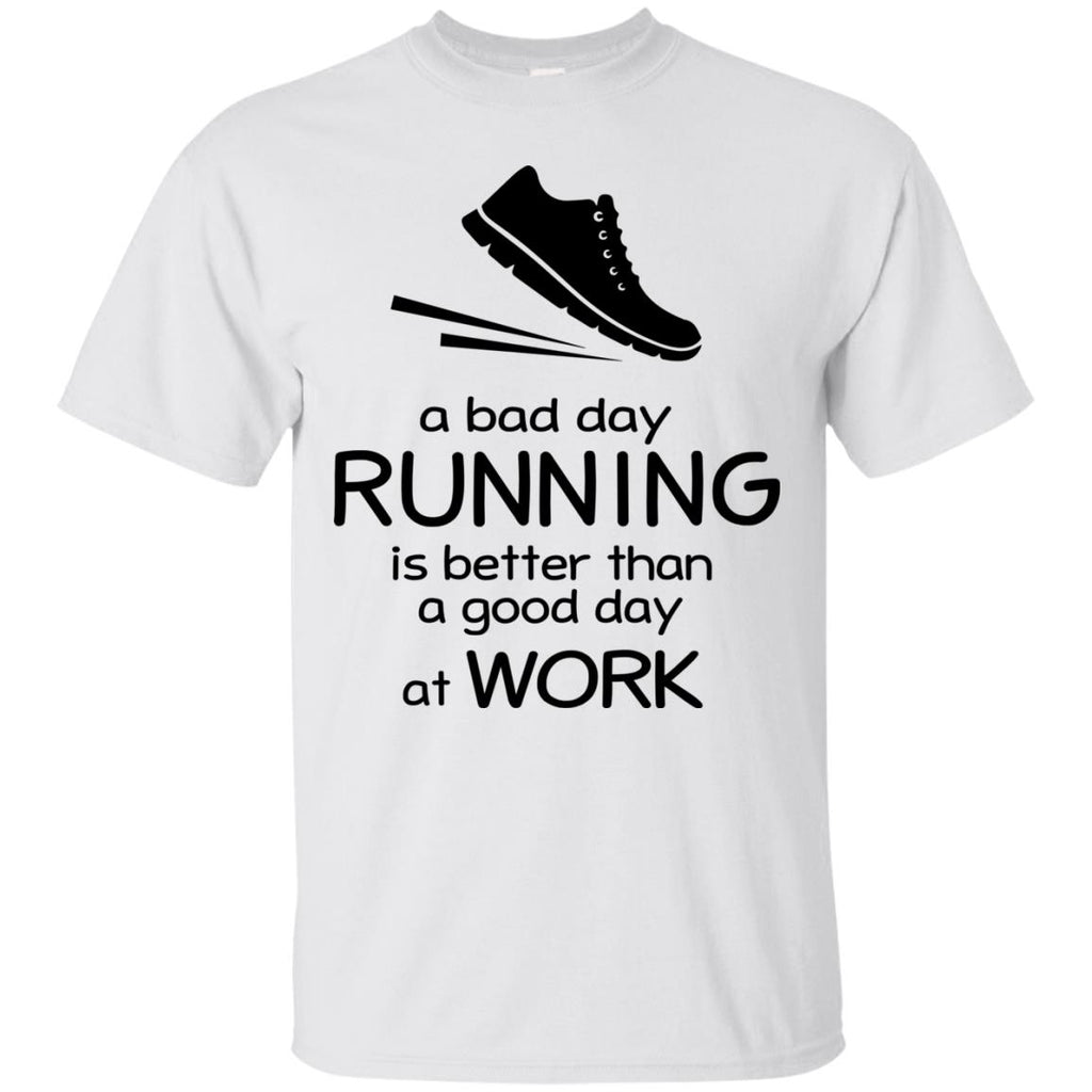 A Bad Day Of Running Is Better Than The Good Day At Work