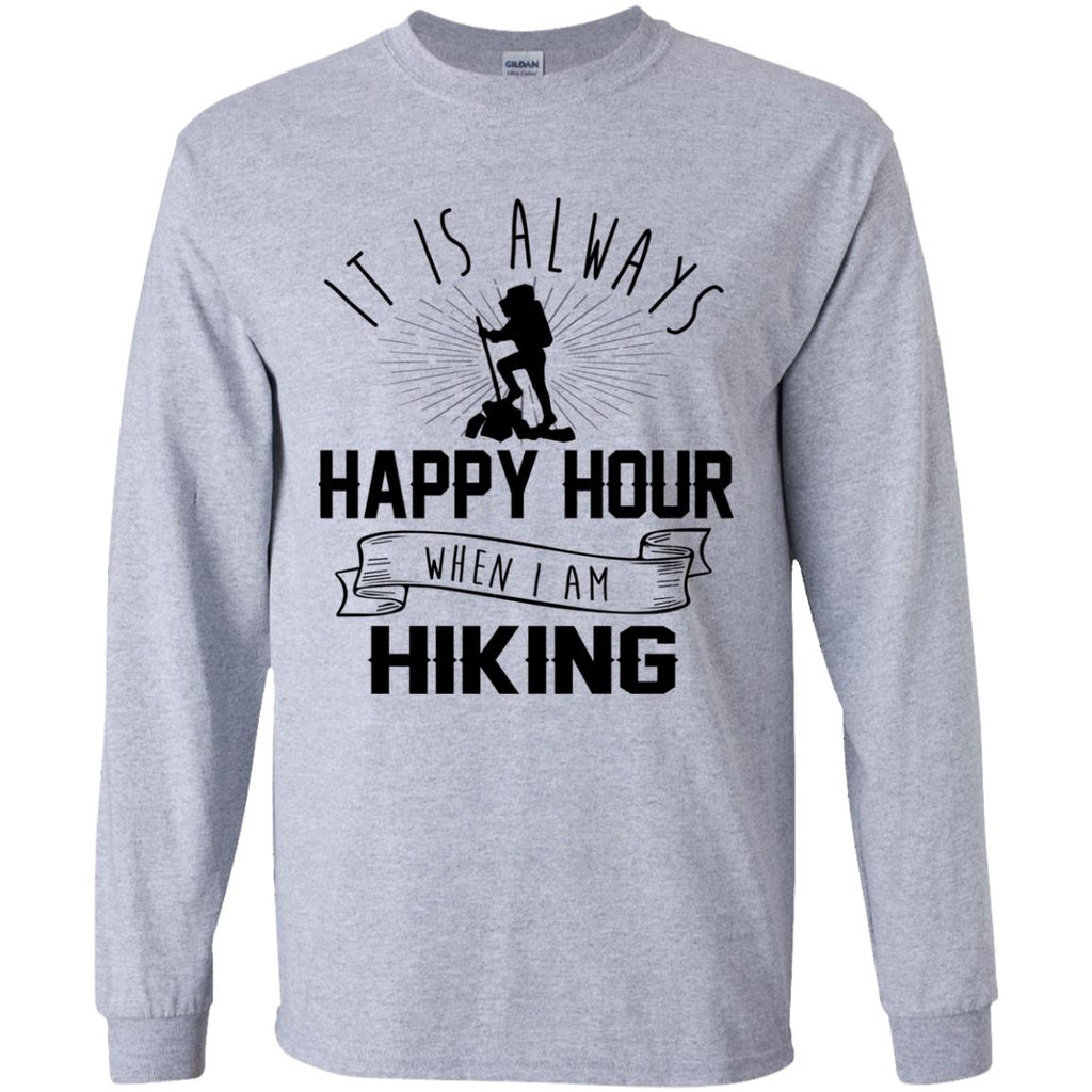 It Is Always Happy Hour Awesome Hiking Tshirt For Camping Lover