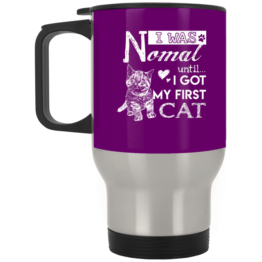 Cute Cat Mugs. I Was Normal Until I Got My First Cat, is best gift