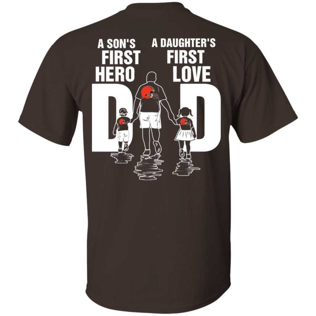 Son Is First Hero Daughter Is First Love Cleveland Browns Dad Tshirt