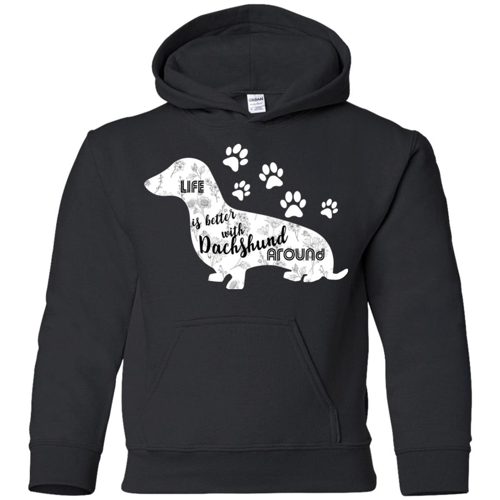 Life Is Better With Dachshund Around Doxie Dog Tshirt