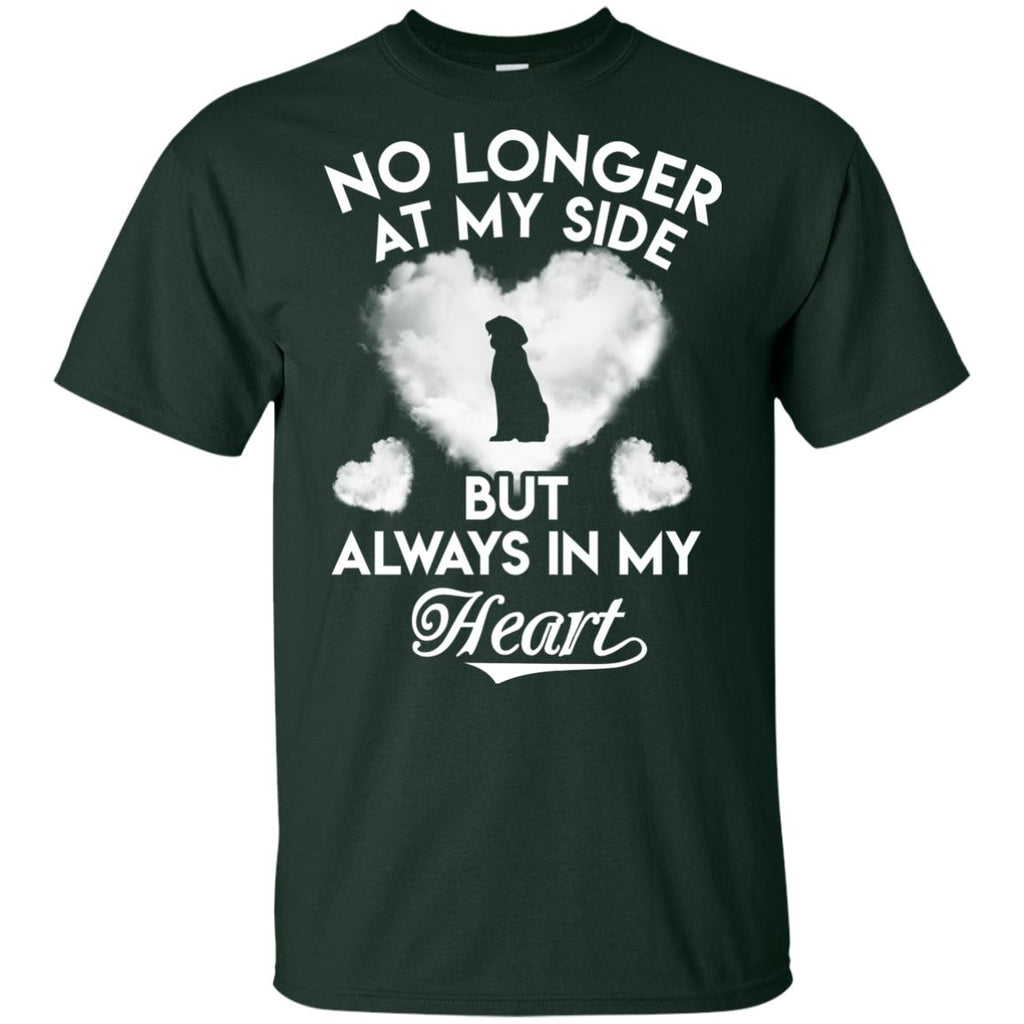No Longer At My Side But Always In My Heart Labrador Tshirt For Lover