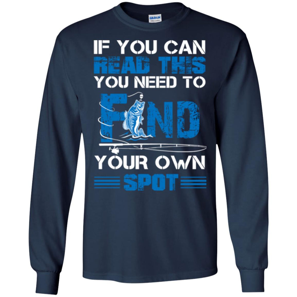 Find Your Own Spot Tee Shirt for Fishing Gifts