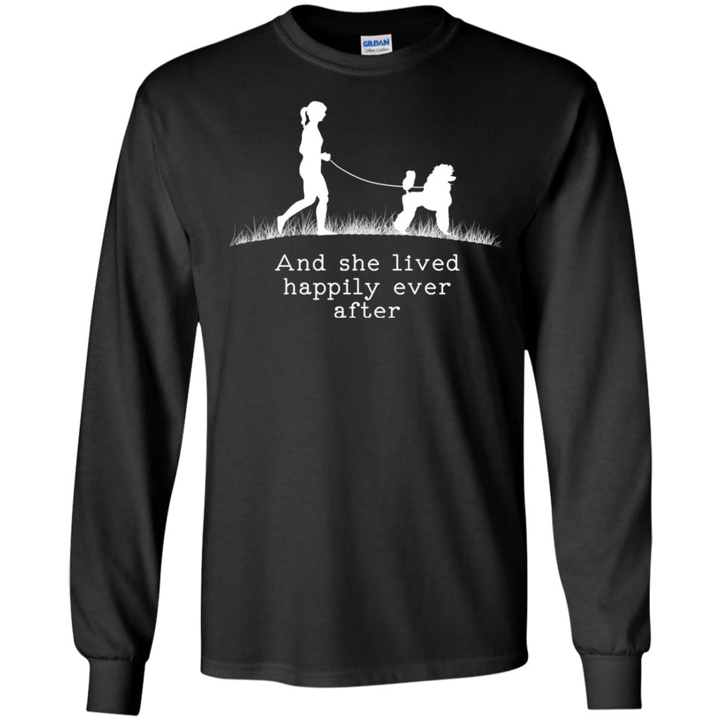 Poodle And She Lived Happily Ever After Dog Poo Tshirt For Lover
