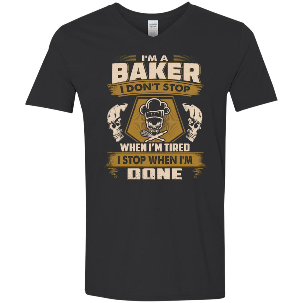 Baker T Shirt - I Don't Stop When I'm Tired Tee Shirt
