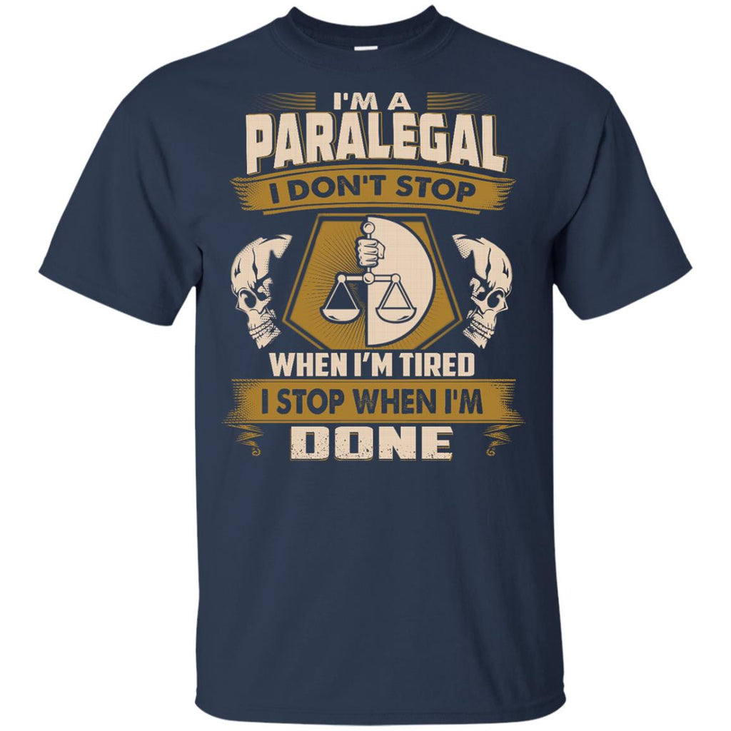 Black Paralegal Tee Shirt I Don't Stop When I'm Tired Gift Tshirt