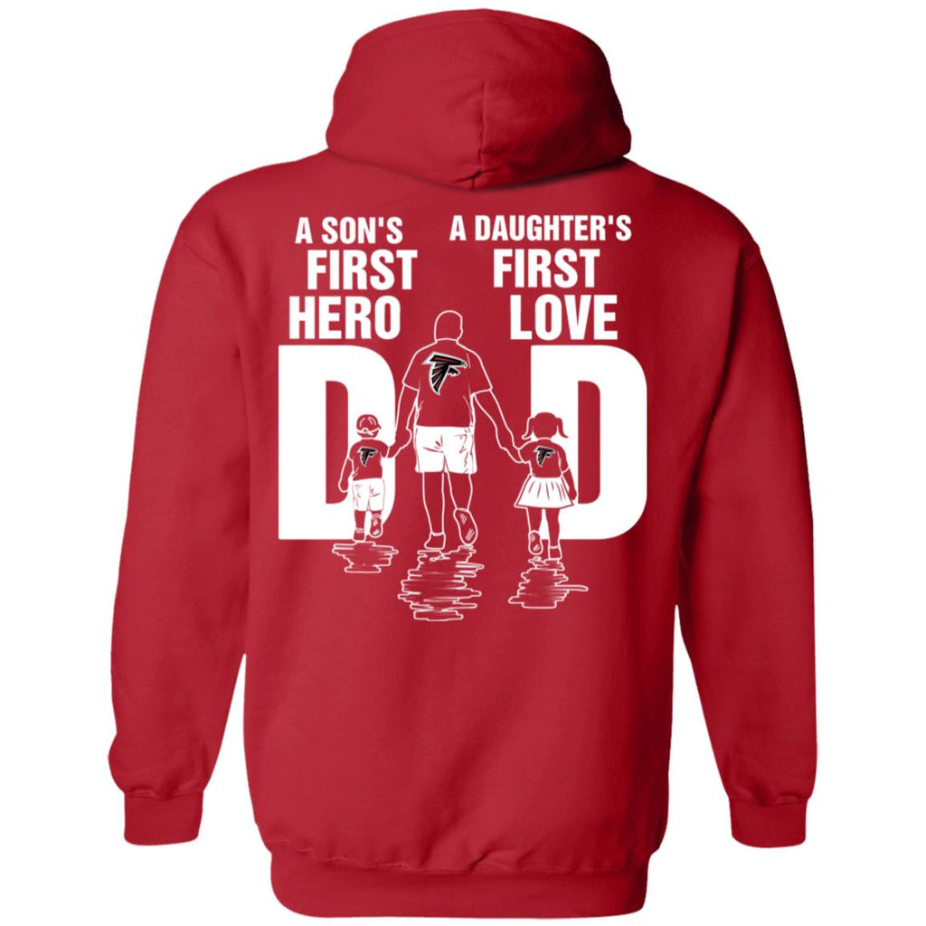 Son Is First Hero And Daughter Is First Love Atlanta Falcons Dad Tshirt