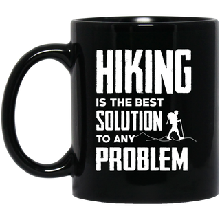 Hiking Is The Best Solution To Any Problem Mugs