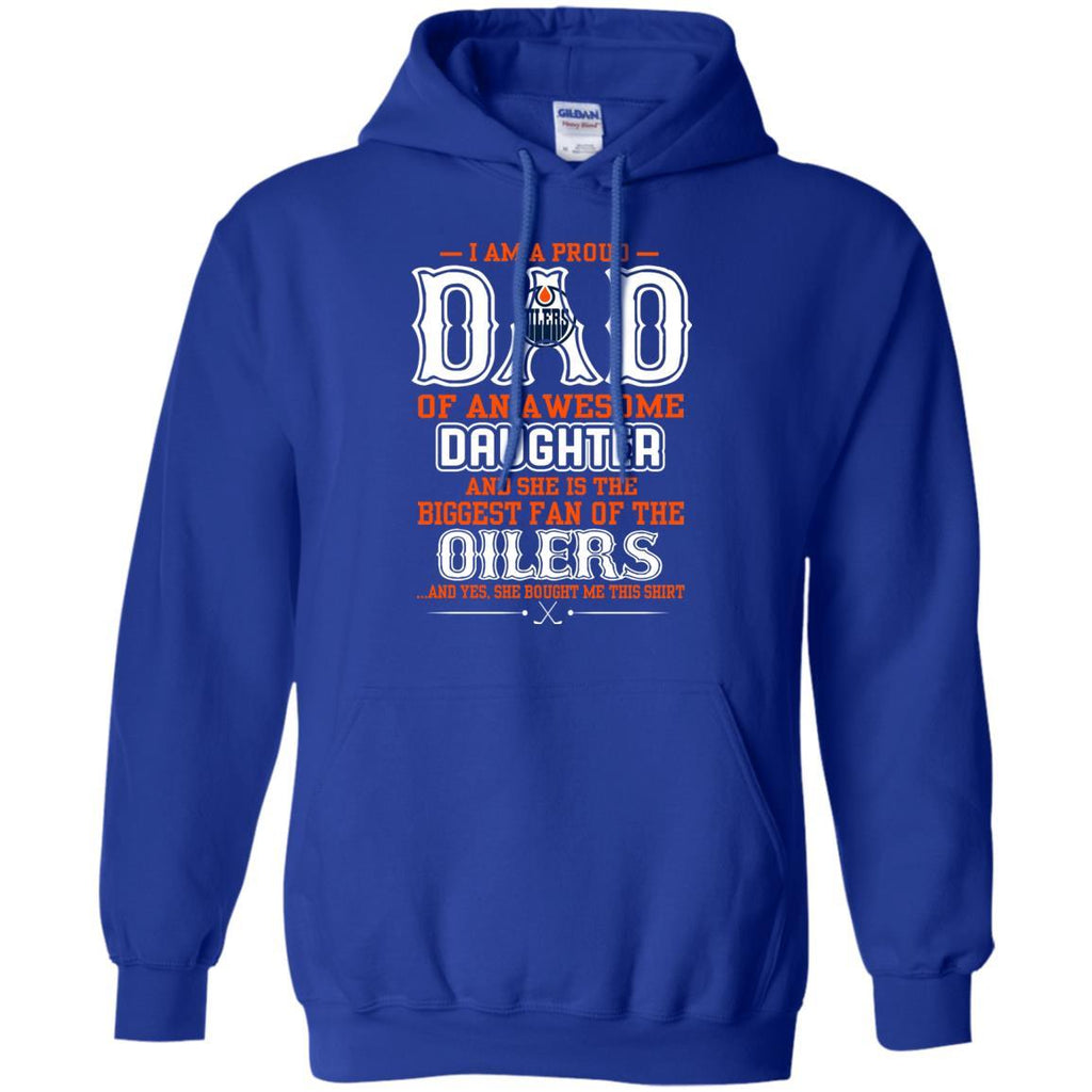 Proud Of Dad with Daughter Edmonton Oilers Tshirt For Fan