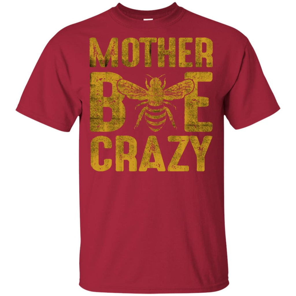 Mother Bee Crazy T Shirt Funny Family