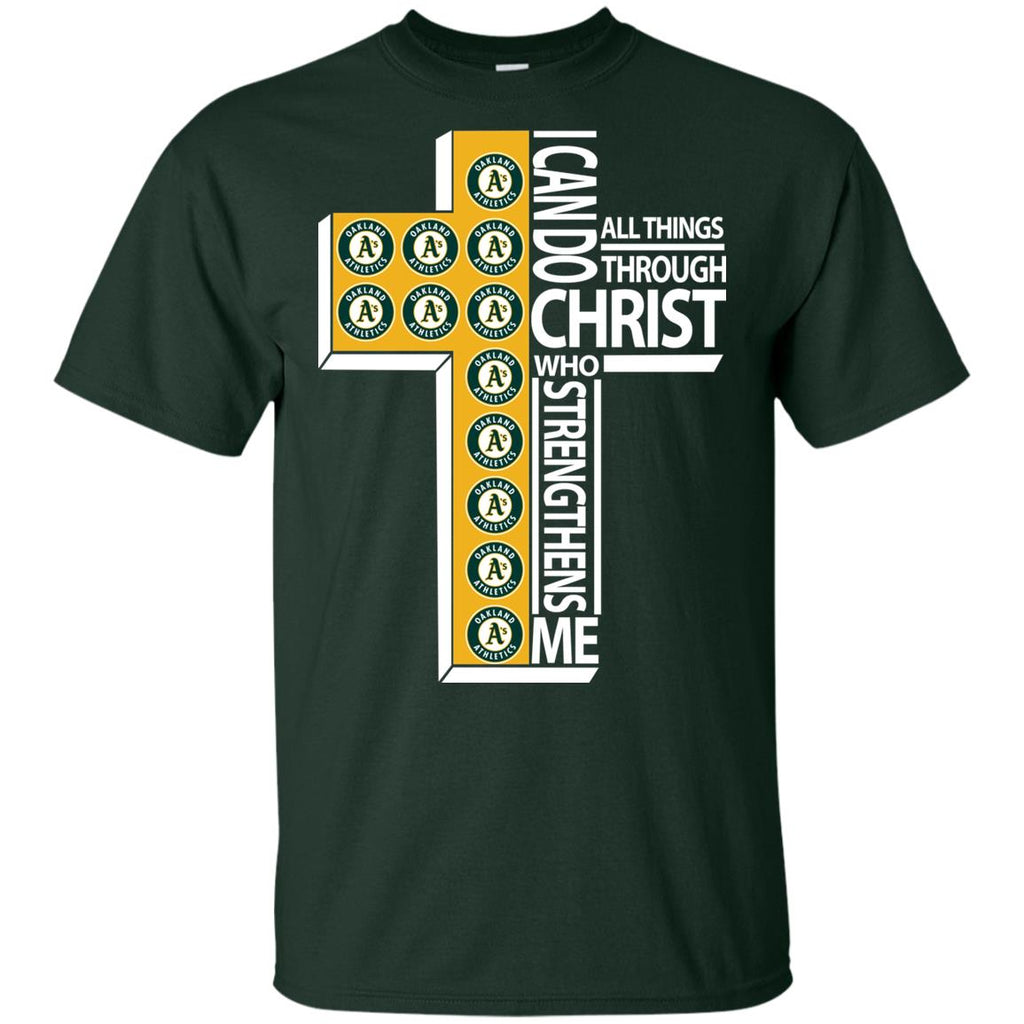 Gorgeous I Can Do All Things Through Christ Oakland Athletics Tshirt