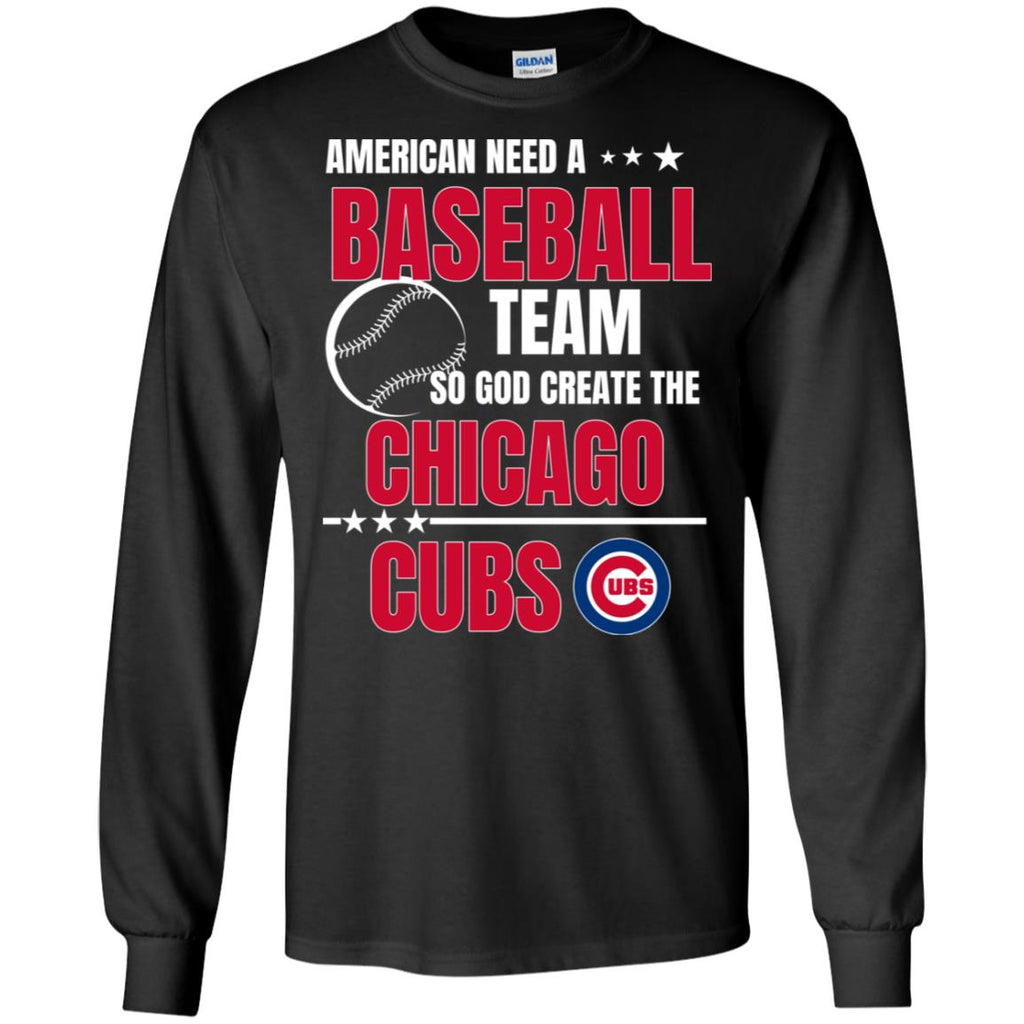 American Need A Chicago Cubs Team T Shirt