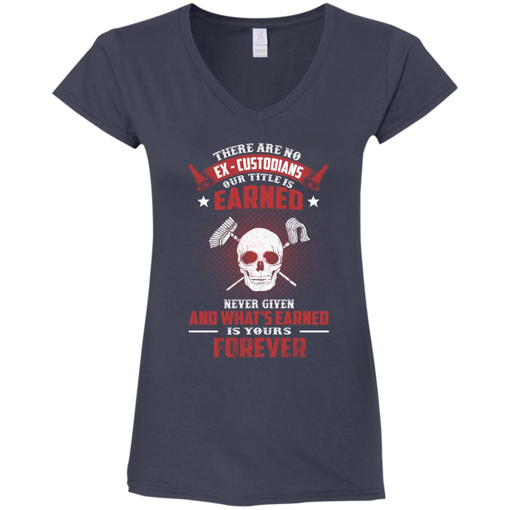 Custodian tee shirt - There are no EX, Custodioans our tittle is earned tshirt