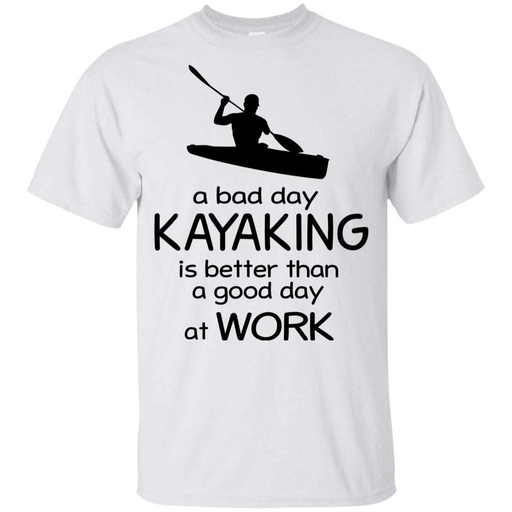 A Bad Day Of Kayaking Is Better Than The Good Day At Work