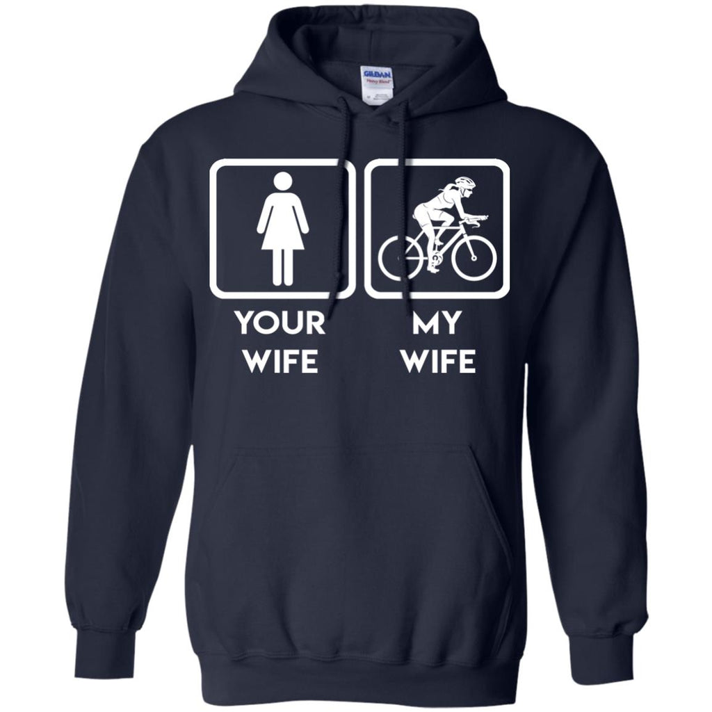 Funny Cycling Tshirts Your wife, my wife cycling is best gift for you