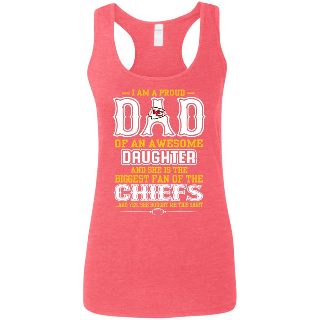 Proud Of Dad with Daughter Kansas City Chiefs Tshirt For Fan