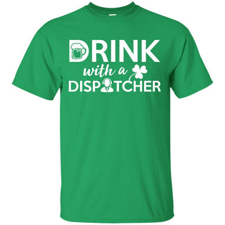 Drink With A Dispatcher Cheer Tee Shirt