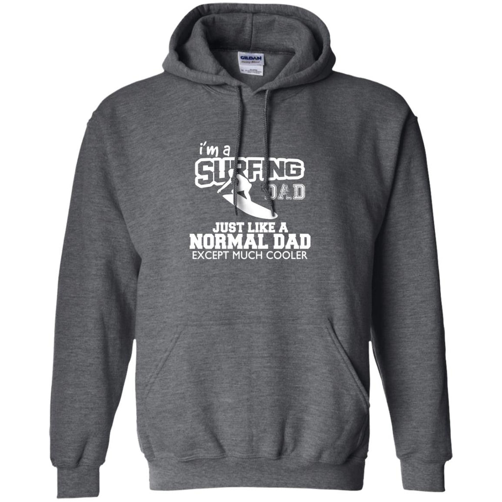I'm A Surfing Dad Just Like Normal Dad But Much Cooler Father Gift Tee