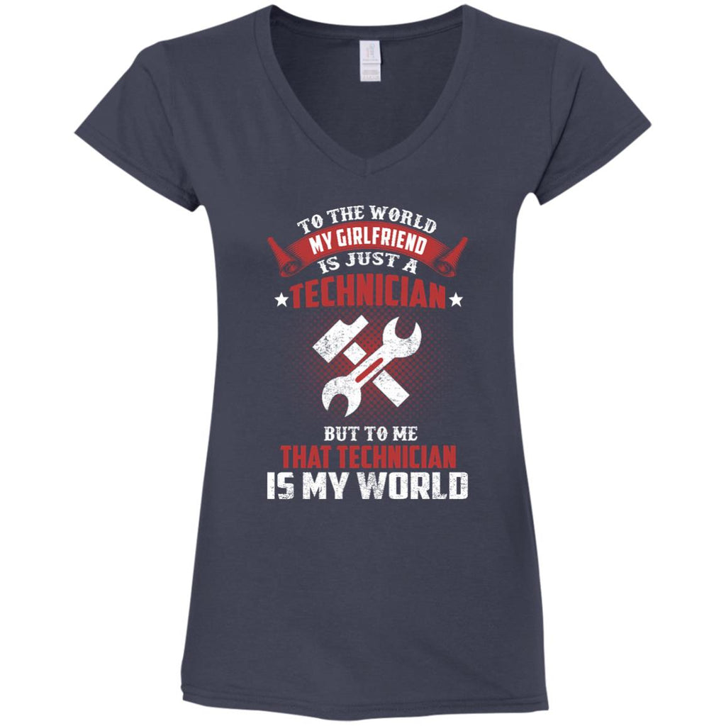 To The World My Girlfriend Is Just A Technician Tee Shirt Gift