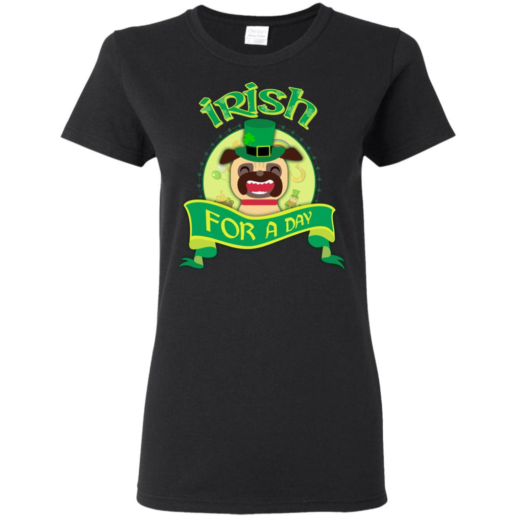 Funny Pug Tshirt Irish For A Day St. Patrick's Day Puppy Gift