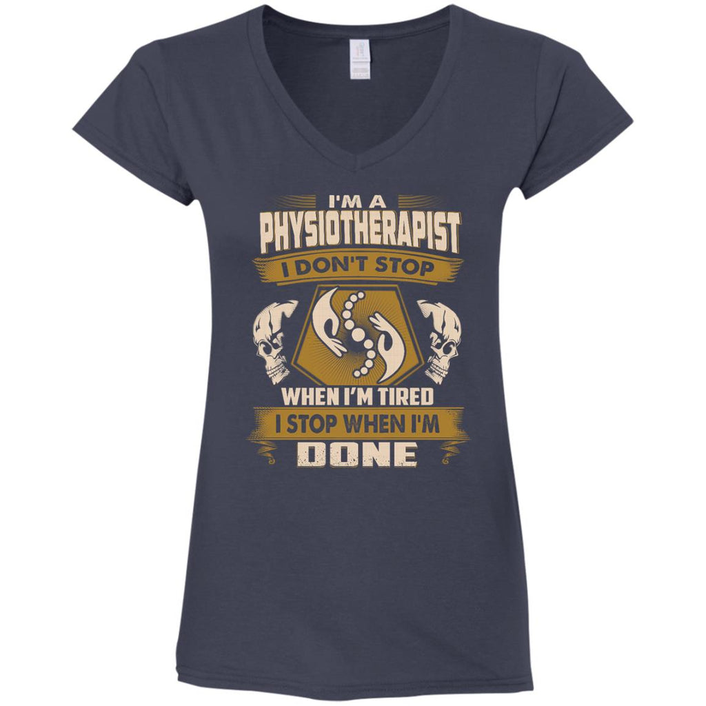 Black Physiotherapist Tee Shirt I Don't Stop When I'm Tired Gift Tshirt