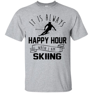 It Is Always Happy Hour Awesome Skiing Tshirt for Camping lover