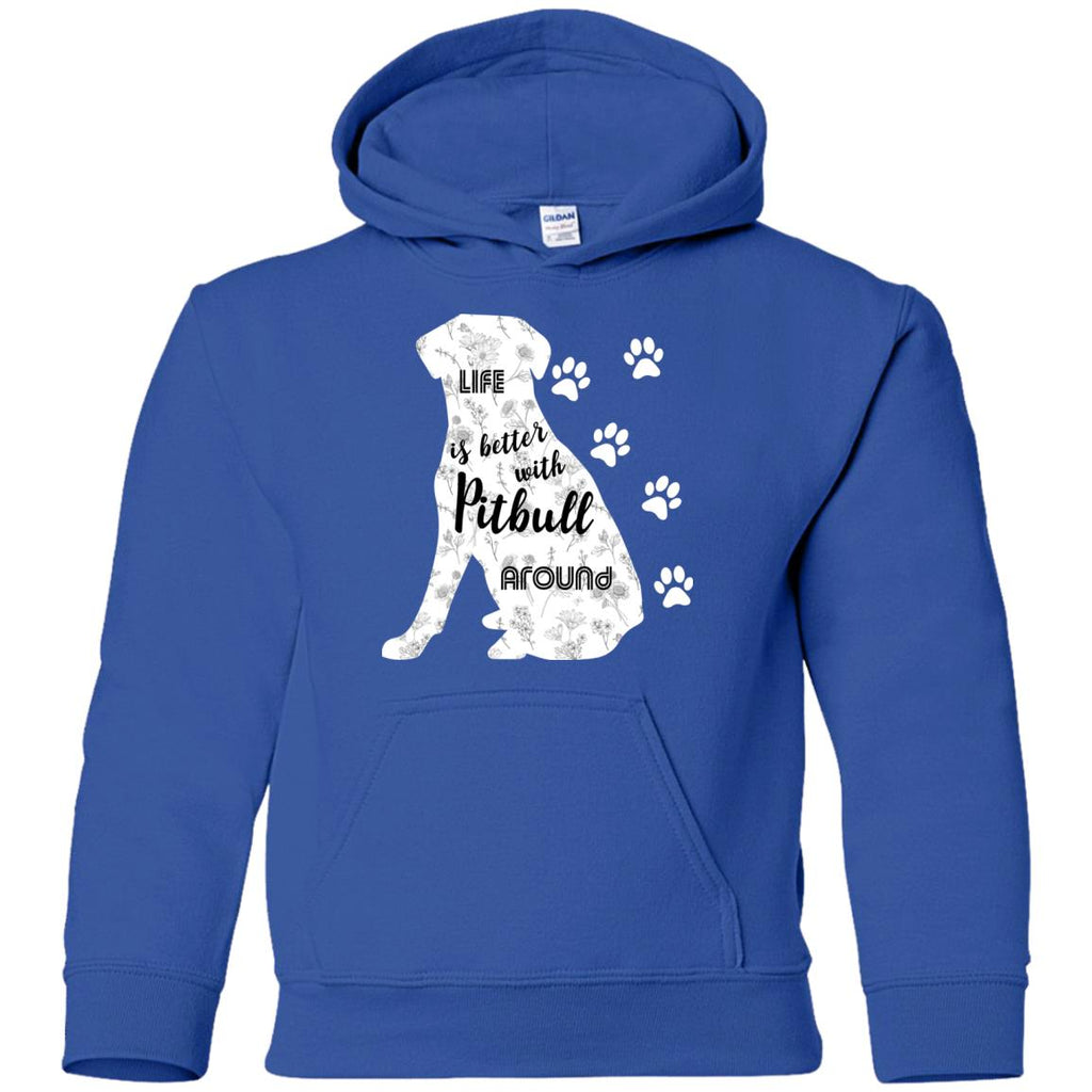 Life Is Better With Pitbull Around Pittie Dog Tee Shirt For Lover