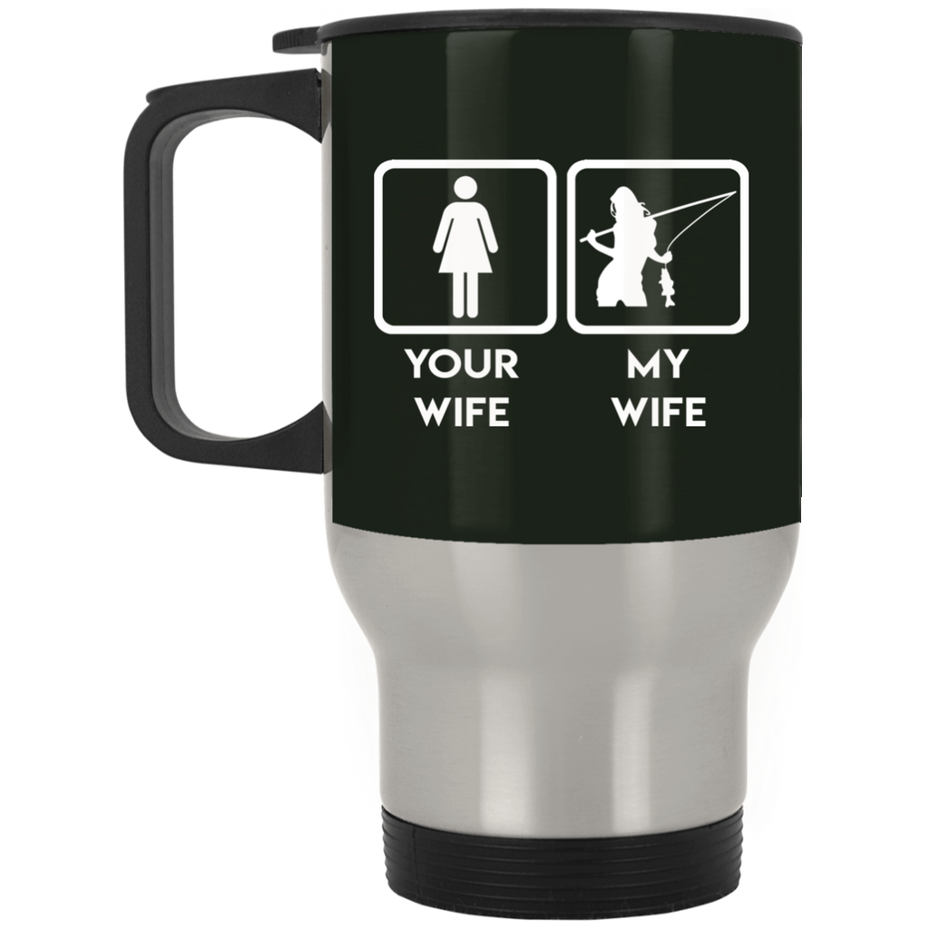 Funny Fishing Mugs. Your wife, my wife fishing, is best gift for you