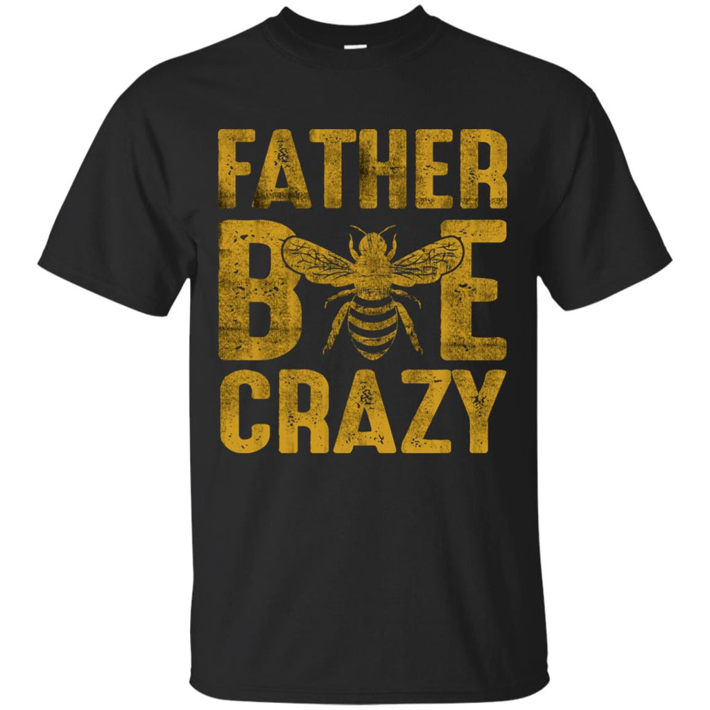 Father Bee Crazy T Shirt Funny Family