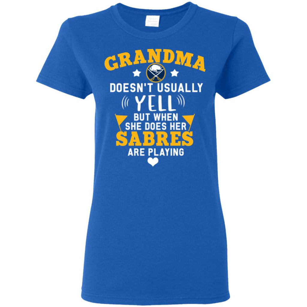 Cool But Different When She Does Her Buffalo Sabres Are Playing T Shirts