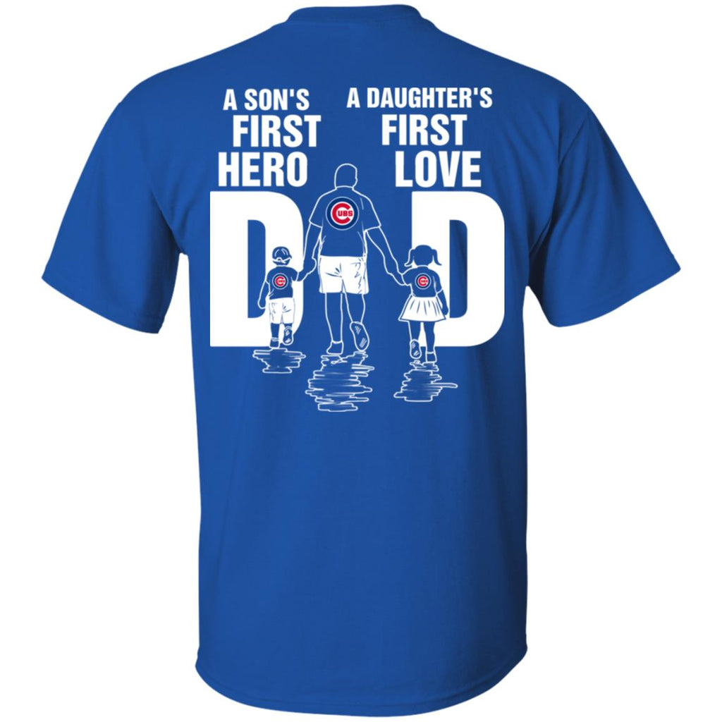 Son Is First Hero And Daughter Is First Love Chicago Cubs Dad Tshirt