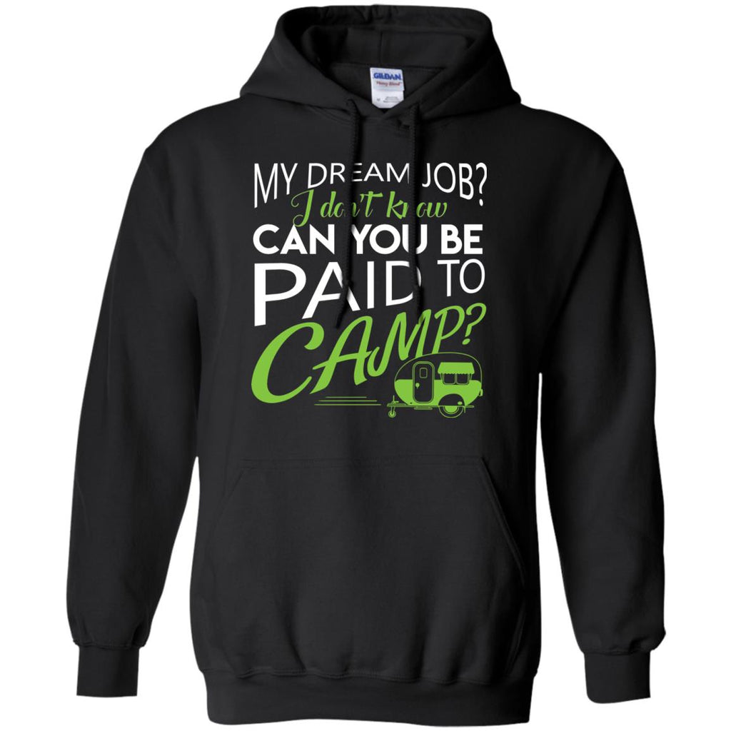 My Dream Job Camping Tee Shirt For Lover