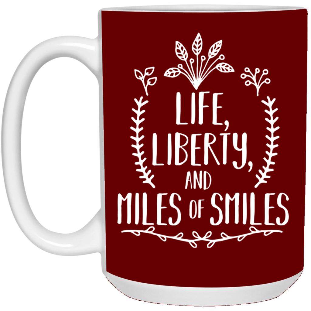 Life - Liberty - Miles Of Smiles With Leafs Hobbies Mugs