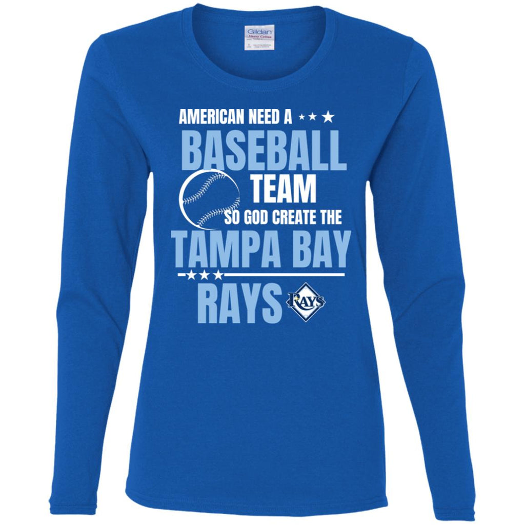 American Need A Tampa Bay Rays Team T Shirt