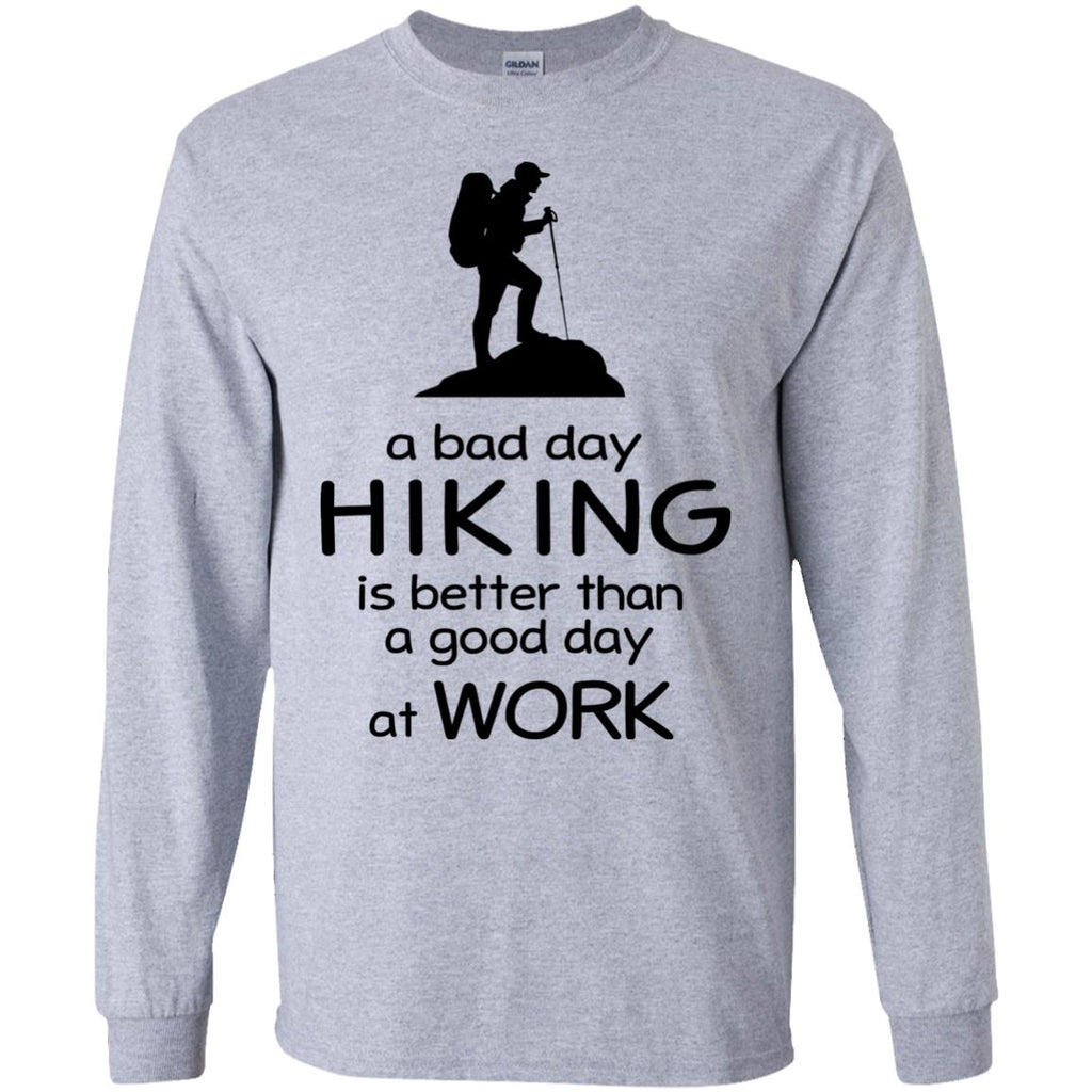 A Bad Day Of Hiking Is Better Than The Good Day At Work