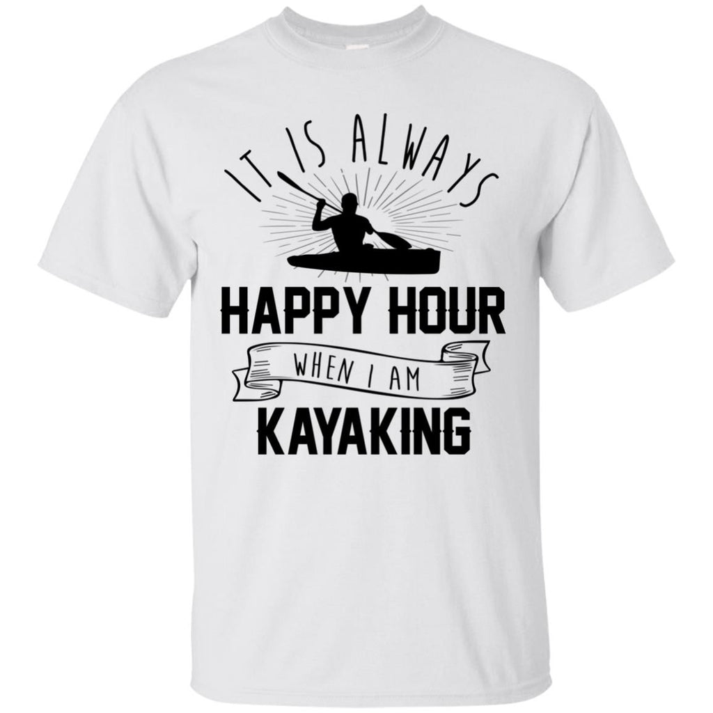 It Is Always Happy Hour Awesome Kayaking Tshirt For Camping Lover