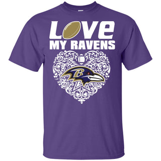 I Love My Teams Baltimore Ravens T Shirt