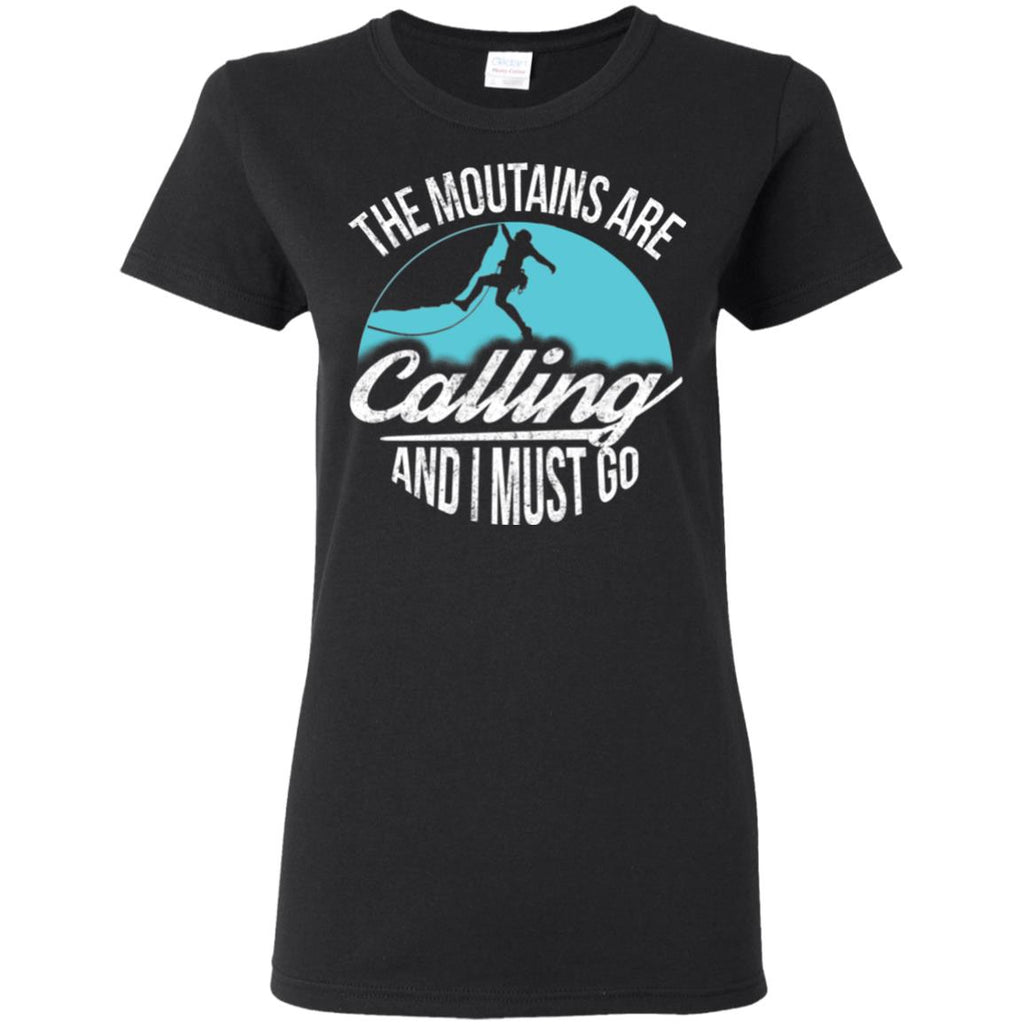 Nice Climbing Tee Shirt The Climbing Is Calling And I Must Go