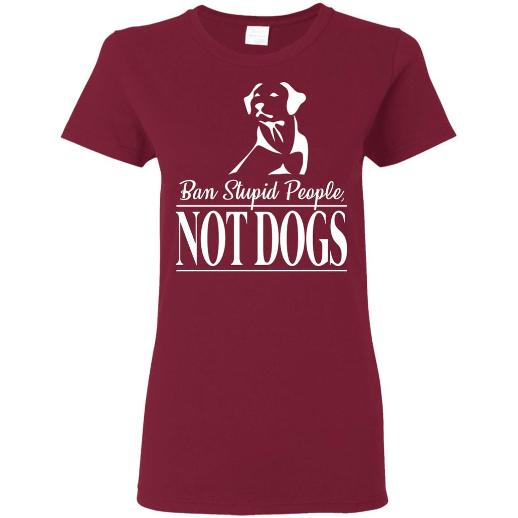 Ban Stupid People Not Dogs Tshirt