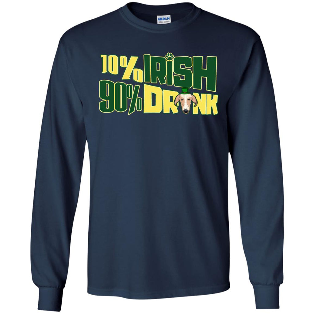 Nice Greyhound Tshirt 10% Irish 90% Drunk is an awesome gift
