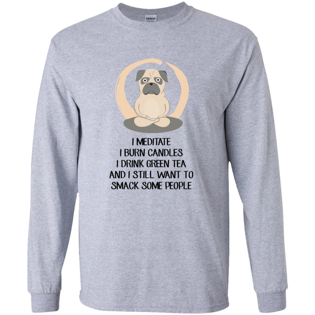 I Meditate I Burn Candles I Drink Green Tea Pug Tshirt For Puppy Dog Gift